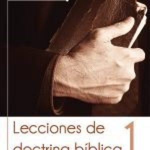 Lecciones de doctrina bíblica, tomo 1 (13 Lessons in Christian Doctrine)