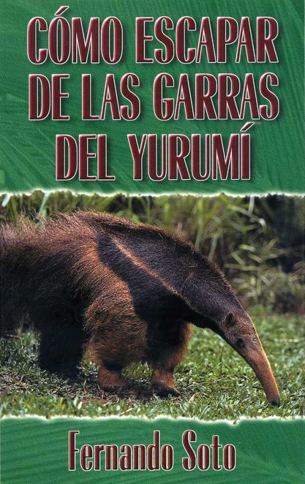Spanish0010 How to Escape the Claws of the Anteater