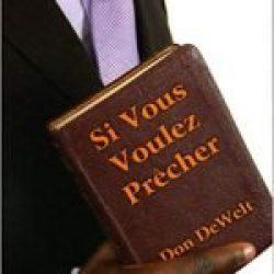 Si Vous Voulez Precher (If You Want to Preach)