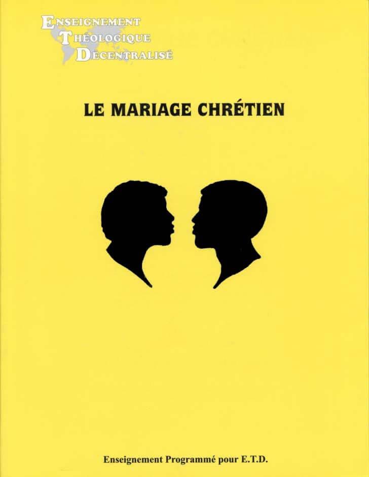 Le Mariage Chrétien (The Christian Marriage)