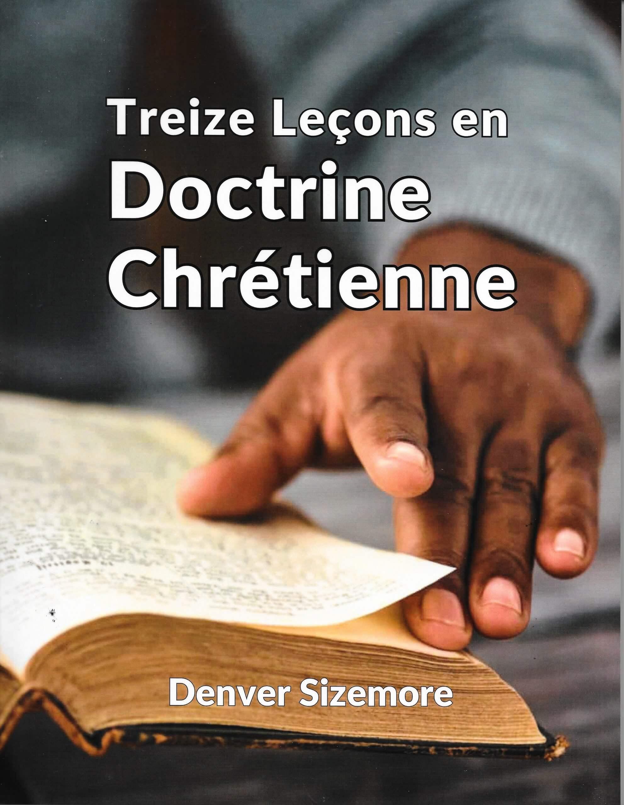 Treize Leçons en Doctrine Chrétienne (13 Lessons in Christian Doctrine)