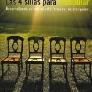 Las 4 sillas para discipular (4 Chair Discipling)