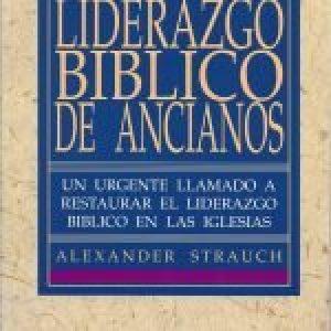 Liderazgo bíblico de ancianos (Biblical Eldership)
