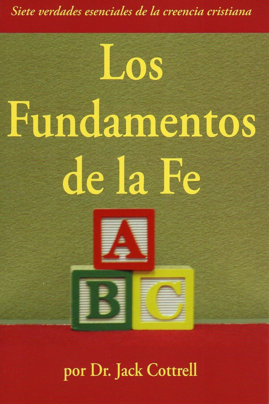 Los fundamentos de la fe (Faith's Fundamentals)