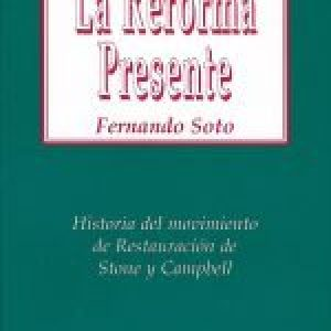 La reforma presente (Today's Reformation)