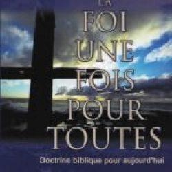 La Foi Une Fois Pour Toutes (The Faith Once for All)