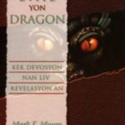 Koman pou w evite yon Dragon, kèk devosyon nan liv Revelasyon an (How to Dodge a Dragon)