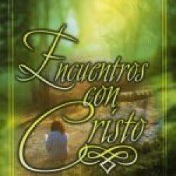 Encuentros con Cristo (Encounters with Christ)